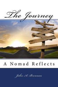 The Journey: A Nomad Reflects