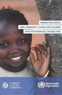Promoting Rights and Community Living for Children With Psychosocial Disabilities