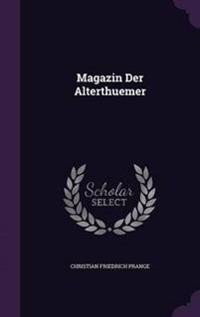 Magazin Der Alterthuemer