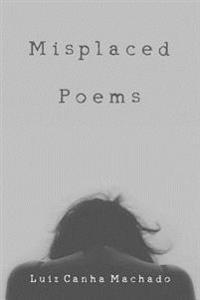 Misplaced Poems