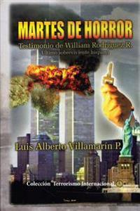 Martes de Horror: Testimonio de Un Sobreviviente Al Ataque Terrorista del 11 de Septiembre En New York