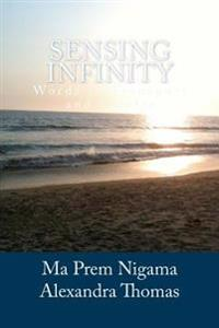 Sensing Infinity: Words to Transport and Inspire