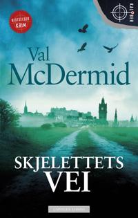 Skjelettets vei - Val McDermid pdf epub