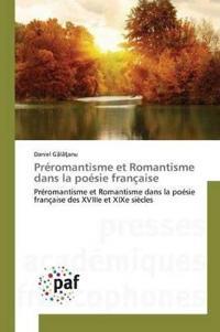 Preromantisme Et Romantisme Dans La Poesie Francaise