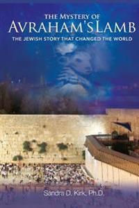 The Mystery of Avraham's Lamb
