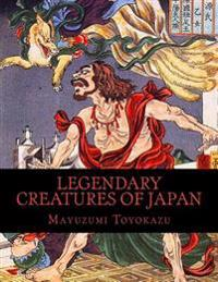 Legendary Creatures of Japan