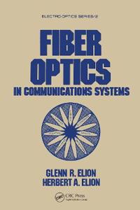 Fiber Optics in Communications Systems