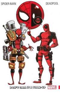 Spider-Man/Deadpool, Volume 0: Don't Call It a Team-Up