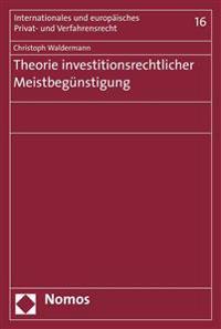 Theorie Investitionsrechtlicher Meistbegunstigung