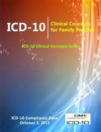 ICD-10: Clinical Concepts for Family Practice (ICD-10 Clinical Concepts Series)