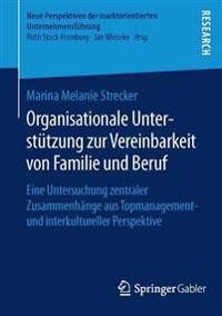 Organisationale Unterst tzung Zur Vereinbarkeit Von Familie Und Beruf