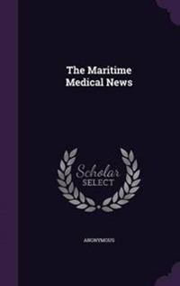 The Maritime Medical News