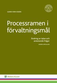 Processramen i förvaltningsmål : ändring av talan och anslutande frågor