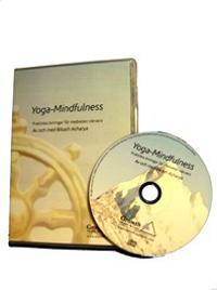 Yoga-Mindfulness : praktiska övningar för medveten närvaro