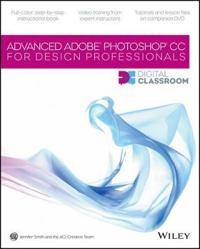 Advanced Adobe Photoshop CC for Design Professionals [With CDROM]