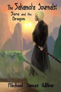 The Sakamota Journals: Sera and the Dragon