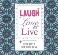 Laugh - Love - Live
