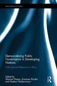Democratizing public governance in developing nations - with special refere
