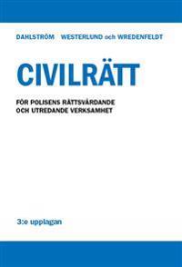 Civilrätt - För polisens rättsvårdande och utredande verksamhet