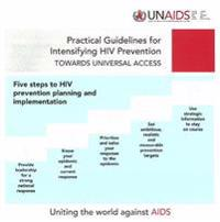 Practical Guidelines for Intensifying HIV Prevention
