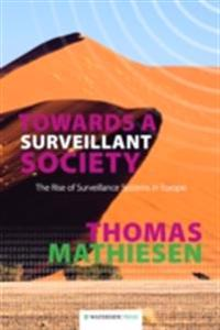 Towards a Surveillant Society