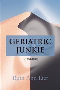 Geriatric Junkie, 1994-1999