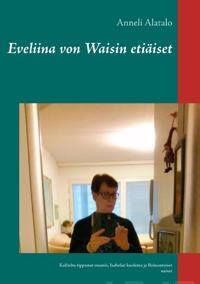 Eveliina von Waisin etiäiset
