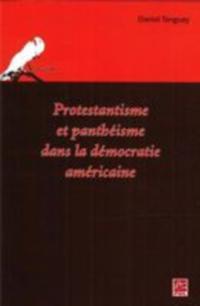 Protestantisme et pantheisme dans democ.