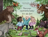 Kom alla djur!  / Xayawaanow kaalaya dhammaantiin!