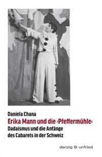 Erika Mann Und Die >Pfeffermuhle
