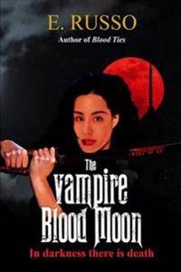 The Vampire Blood Moon