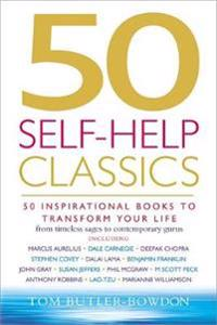 50 self-help classics - 50 inspirational books to transform your life from