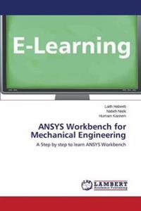 Ansys Workbench for Mechanical Engineering