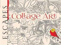 Escapes Collage Art