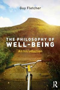 The Philosophy of Well-Being