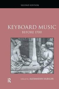 Keyboard Music Before 1700