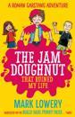 Jam Doughnut That Ruined My Life