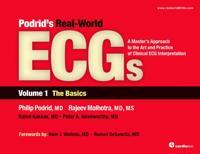 Podrid's Real-World ECGs: Volume 1, The Basics