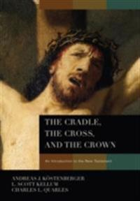 Cradle, the Cross, and the Crown