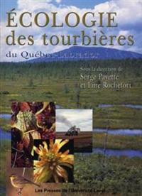 Ecologie des tourbieres du Quebec-Labrador