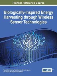 Biologically-Inspired Energy Harvesting through Wireless Sensor Technologies