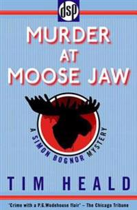 Murder at Moose Jaw