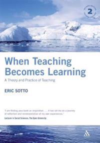 When Teaching Becomes Learning