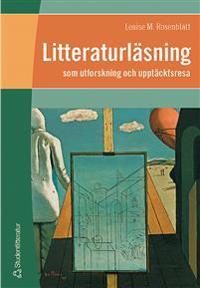 Litteraturläsning som utforskning och upptäcktsresa