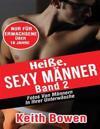 Heie, Sexy Manner, Band 2: Fotos Von Mannern in Ihrer Unterwasche