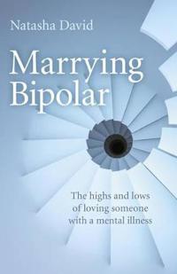 Marrying Bipolar