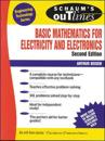 Schaum's Outline of Theory and Problems of Basic Mathematics for Electricity and Electronics