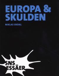 Europa & skulden : från första till fjärde världskriget
