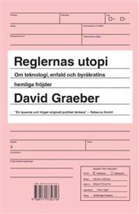 Reglernas utopi : om teknologi, enfald och byråkratins hemliga fröjder