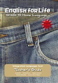 English for Life Teacher's Guide Grade 10 Home Language